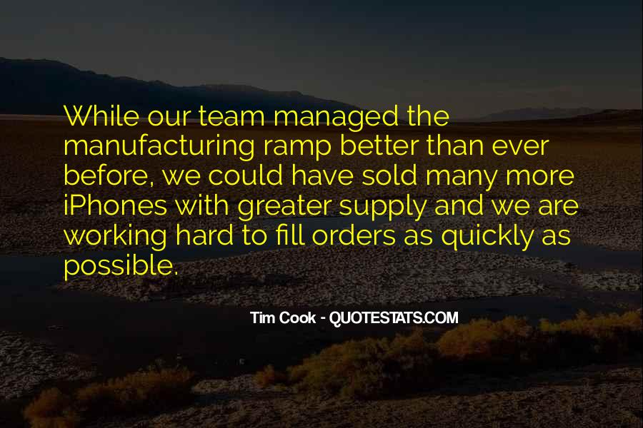 Quotes About Hard Working Team #539710