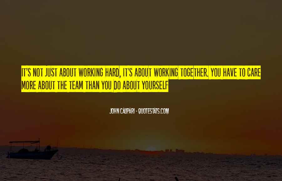 Quotes About Hard Working Team #839430