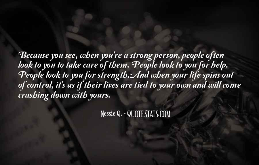 Quotes About Being Strong When Life Gets Tough #330140