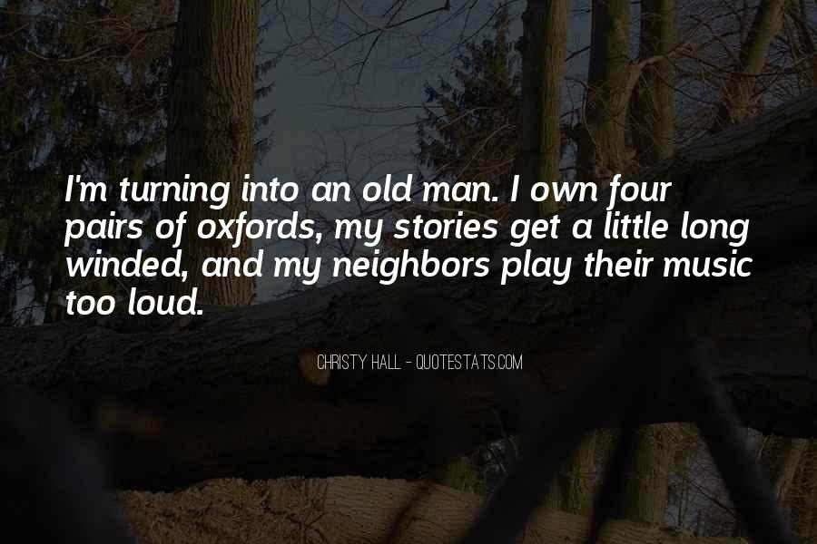 Neighbors Quotes And Sayings #343569