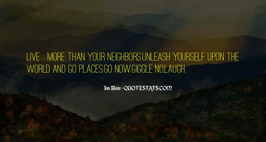 Neighbors Quotes And Sayings #44474