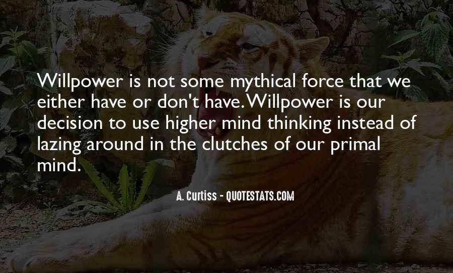 Willpower Of A Sayings #292141