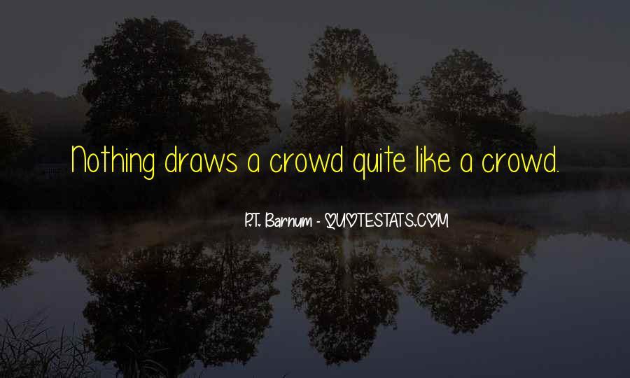 P T Barnum Sayings #1866803