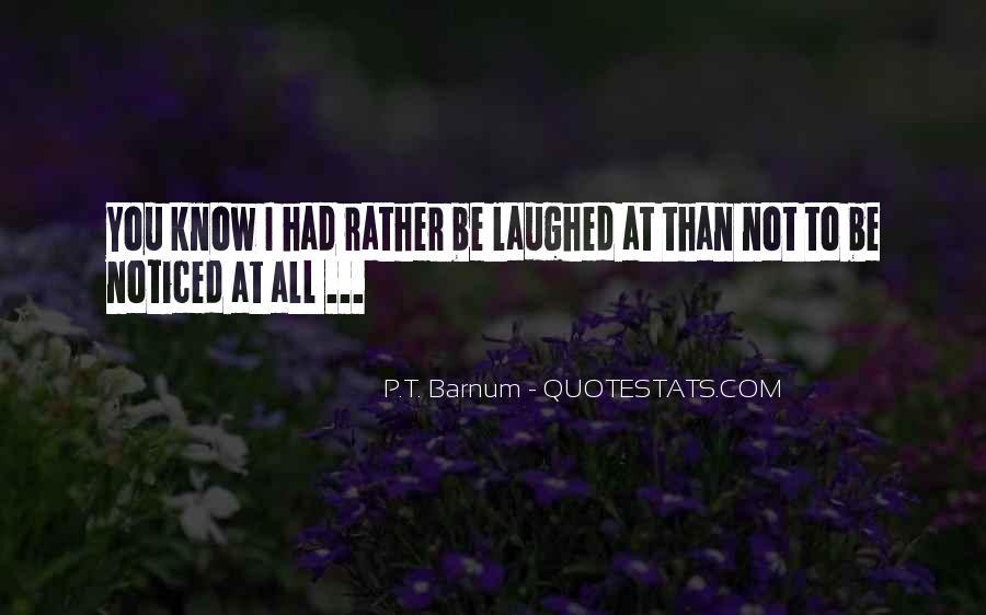 P T Barnum Sayings #414646