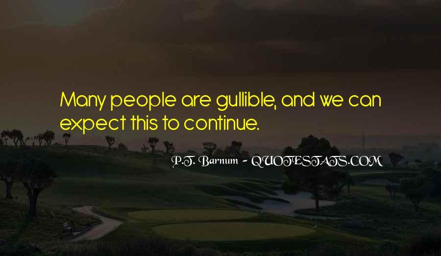 P T Barnum Sayings #497529
