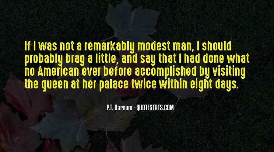P T Barnum Sayings #808059