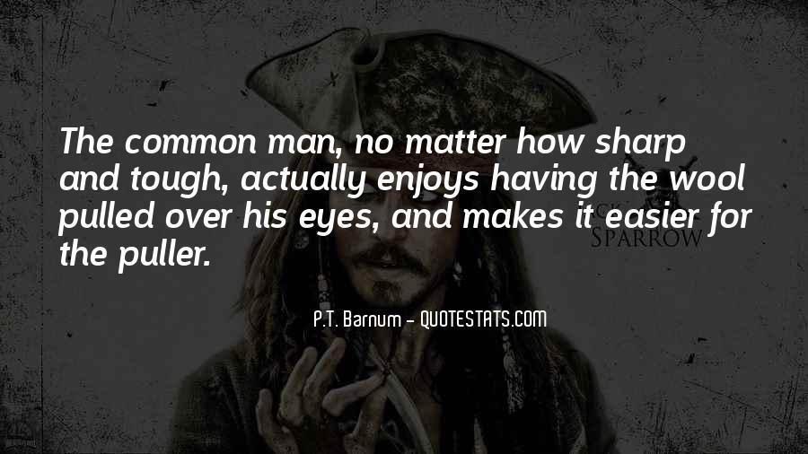 P T Barnum Sayings #985330