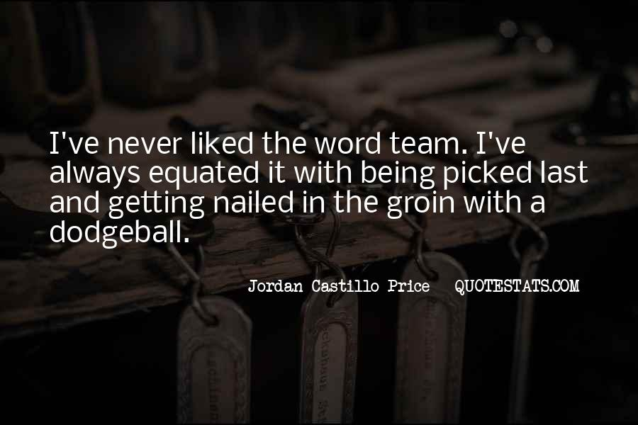 Quotes About Getting Things Done As A Team #424366