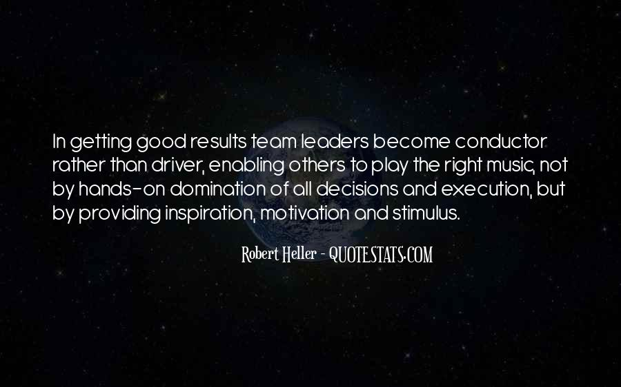 Quotes About Getting Things Done As A Team #522856