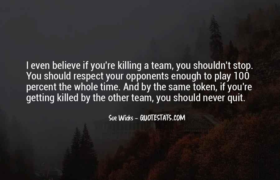 Quotes About Getting Things Done As A Team #52310
