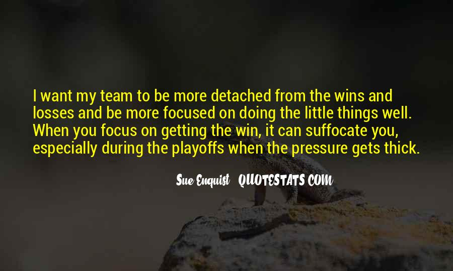 Quotes About Getting Things Done As A Team #6067