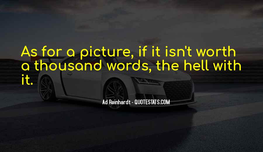 Quotes About A Picture Worth A Thousand Words #211935