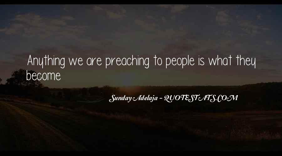 Preaching Quotes Sayings #1222759