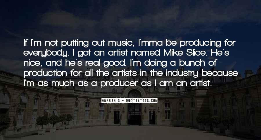 Music Producer Sayings #1130418