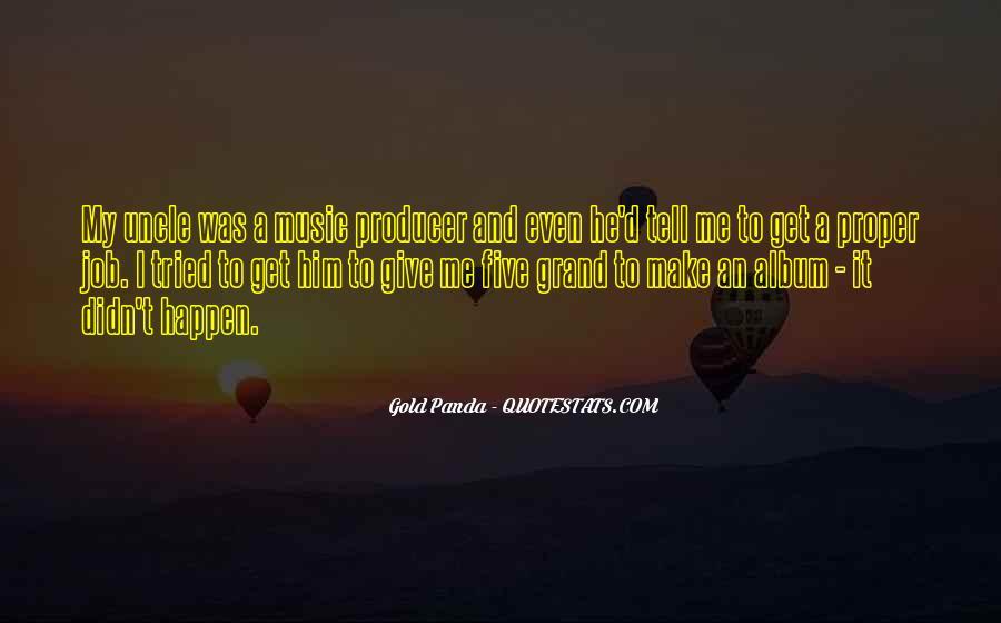 Music Producer Sayings #1267509