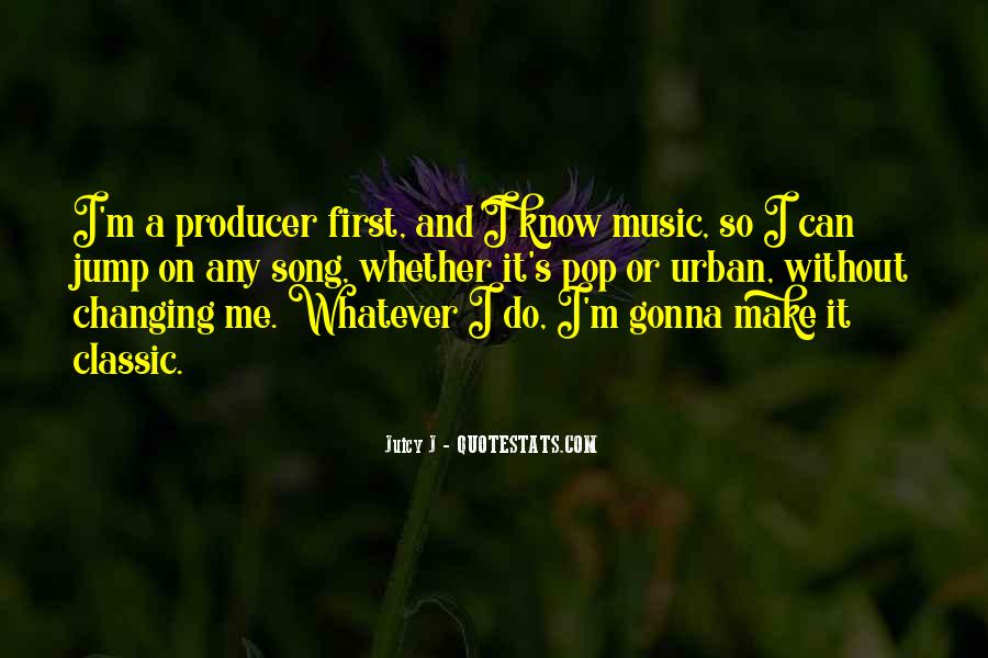 Music Producer Sayings #1552015