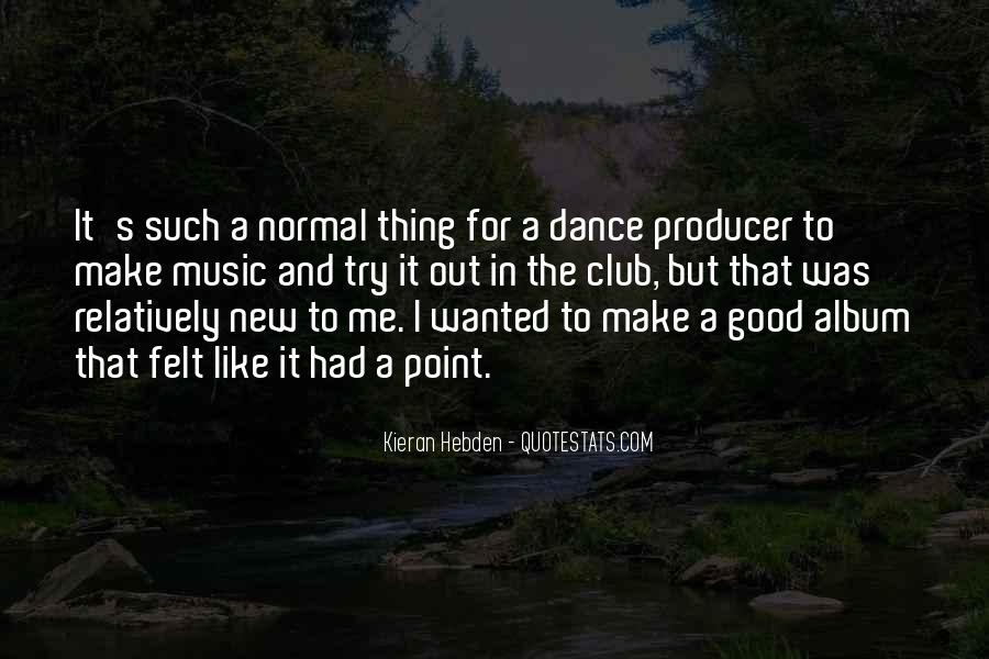 Music Producer Sayings #163672