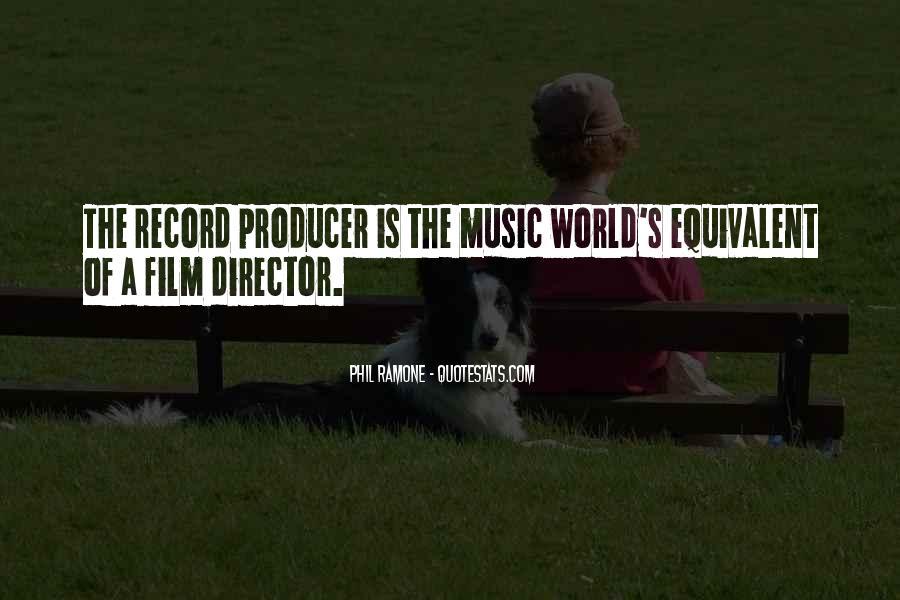 Music Producer Sayings #84354