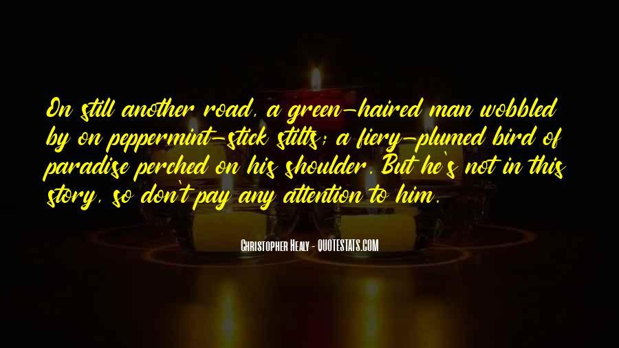 Road Man Sayings #157832