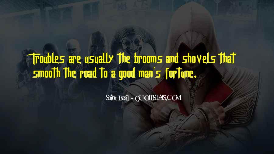 Road Man Sayings #198794