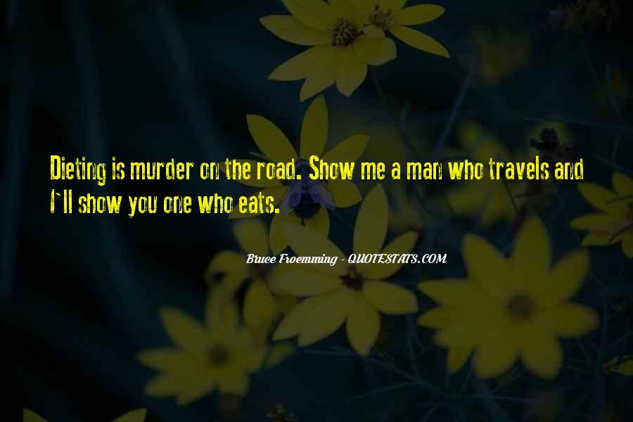 Road Man Sayings #259860