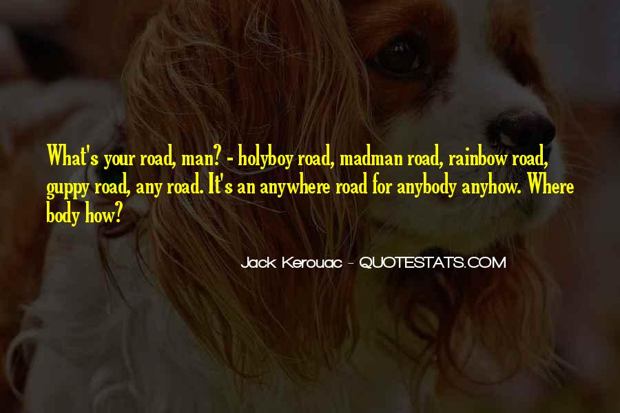 Road Man Sayings #347556