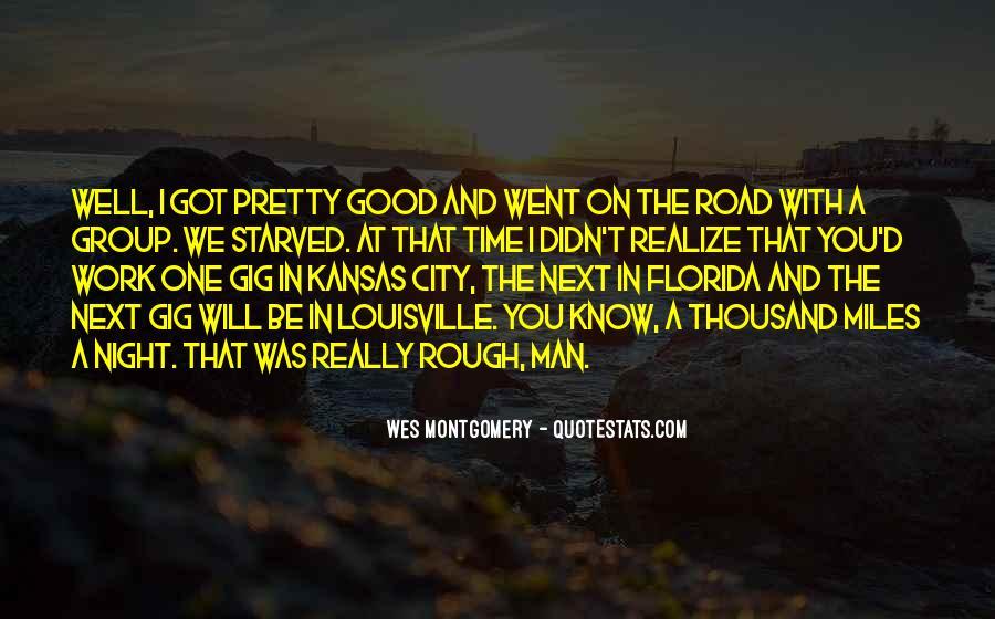 Road Man Sayings #348760