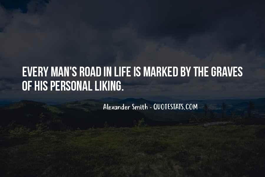 Road Man Sayings #446595
