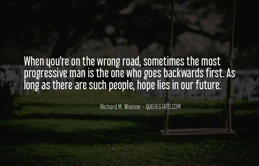 Road Man Sayings #471075