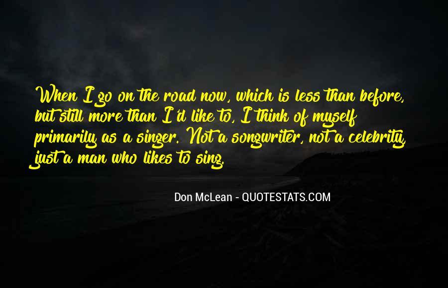 Road Man Sayings #509868