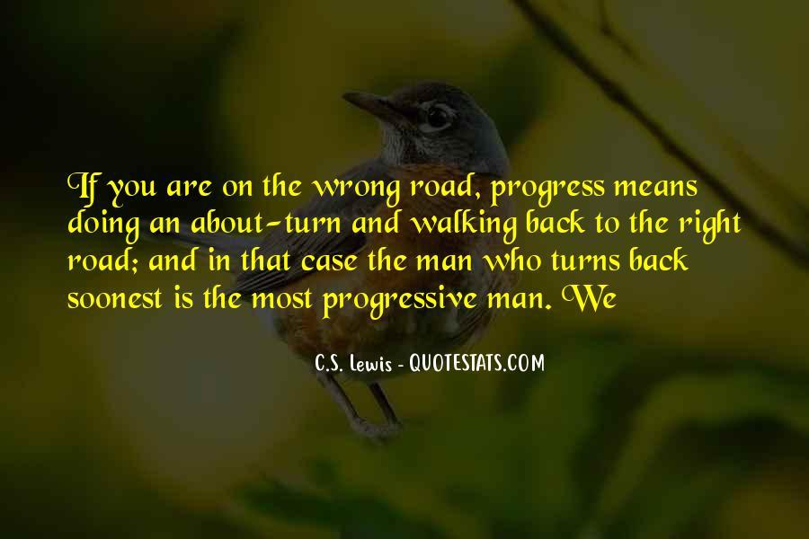 Road Man Sayings #564512
