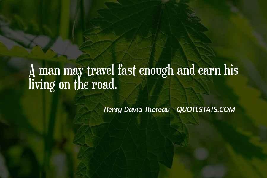 Road Man Sayings #601505