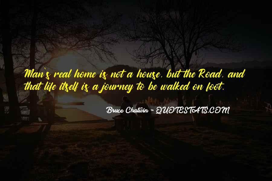 Road Man Sayings #624946