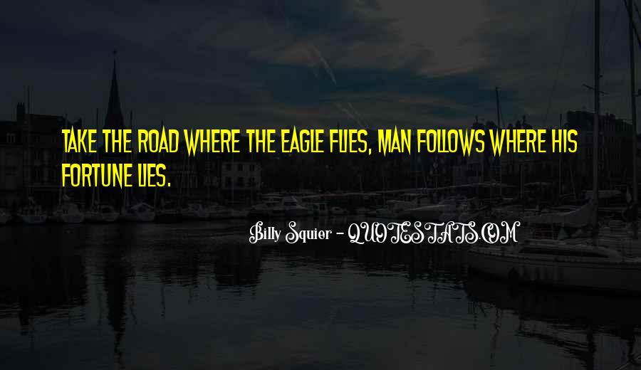 Road Man Sayings #664644