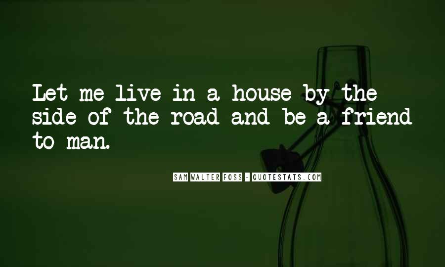 Road Man Sayings #695133