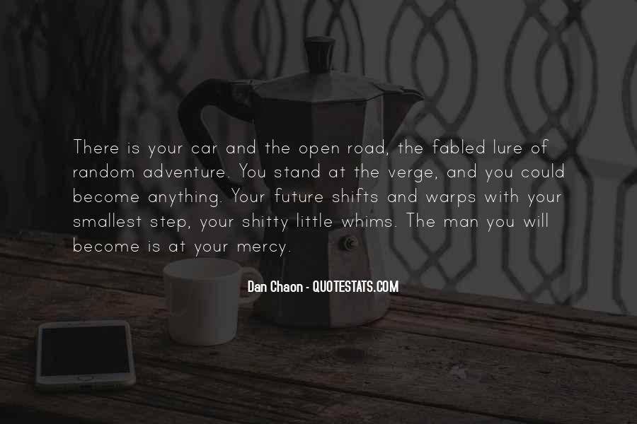Road Man Sayings #764391