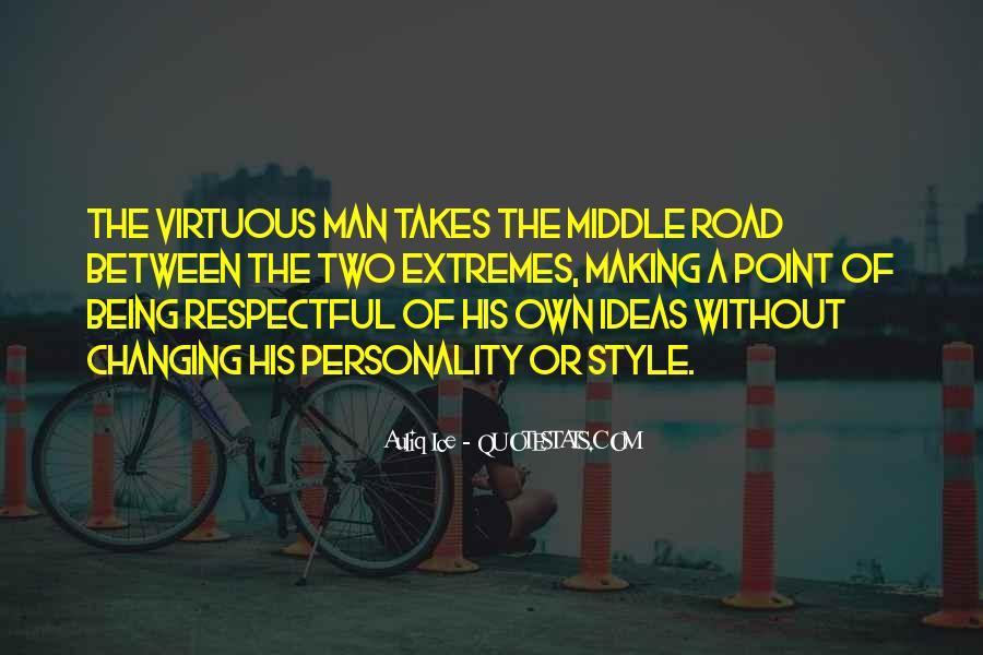 Road Man Sayings #882758
