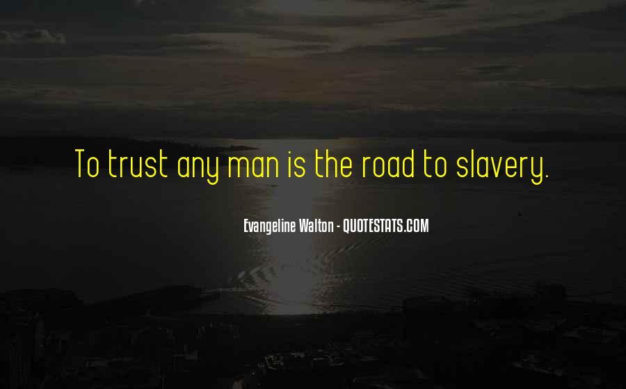 Road Man Sayings #926894
