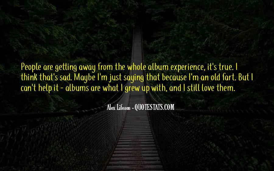 Sad But True Love Sayings #760844