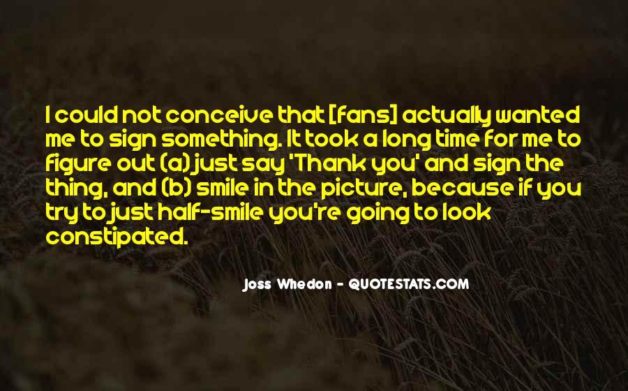 Quotes About Half Smile #1308462