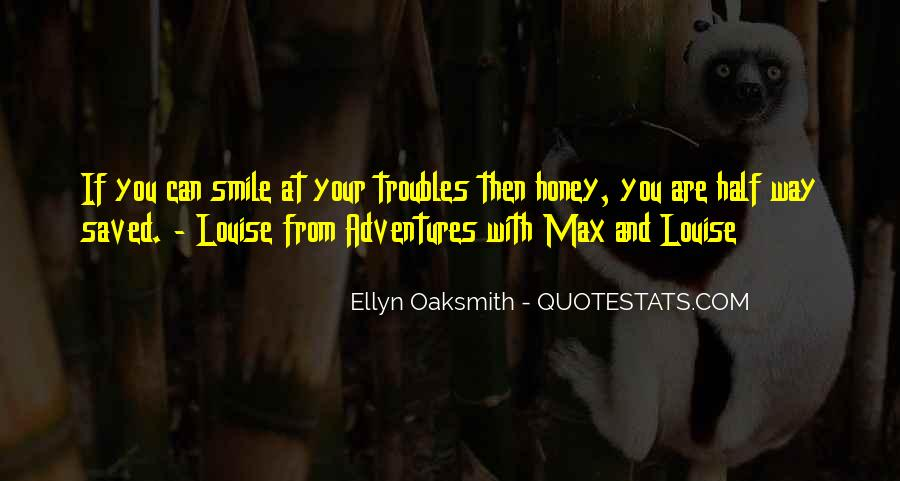 Quotes About Half Smile #1356100