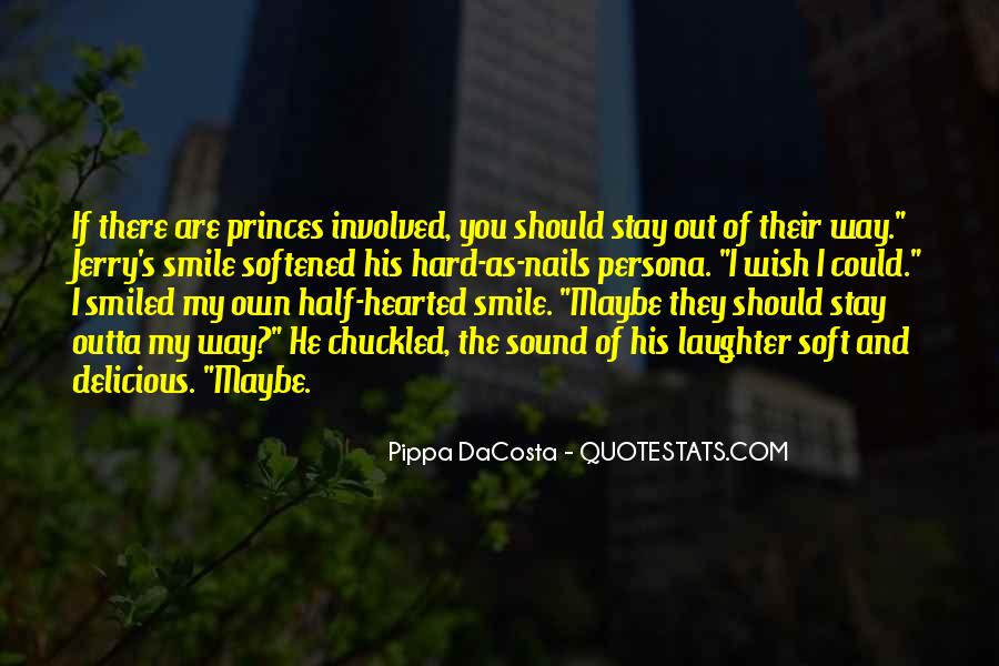 Quotes About Half Smile #1415882
