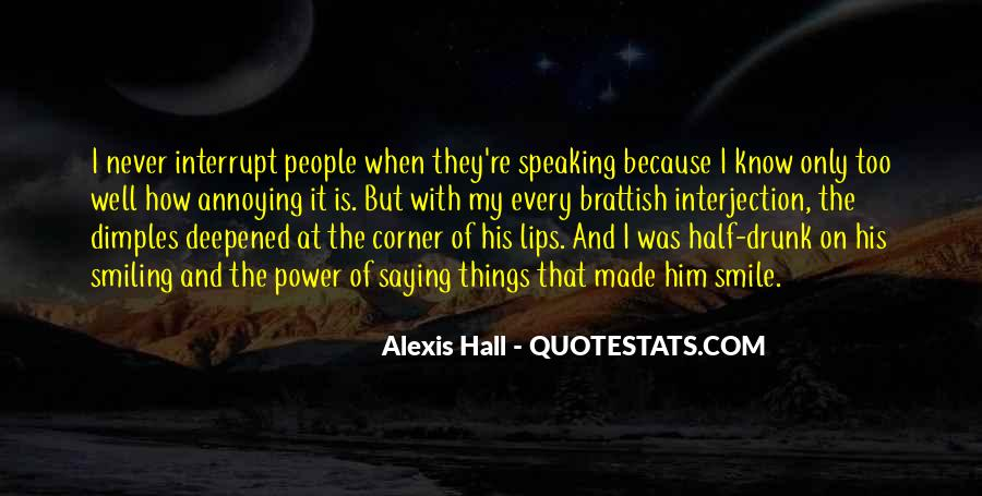 Quotes About Half Smile #1561072