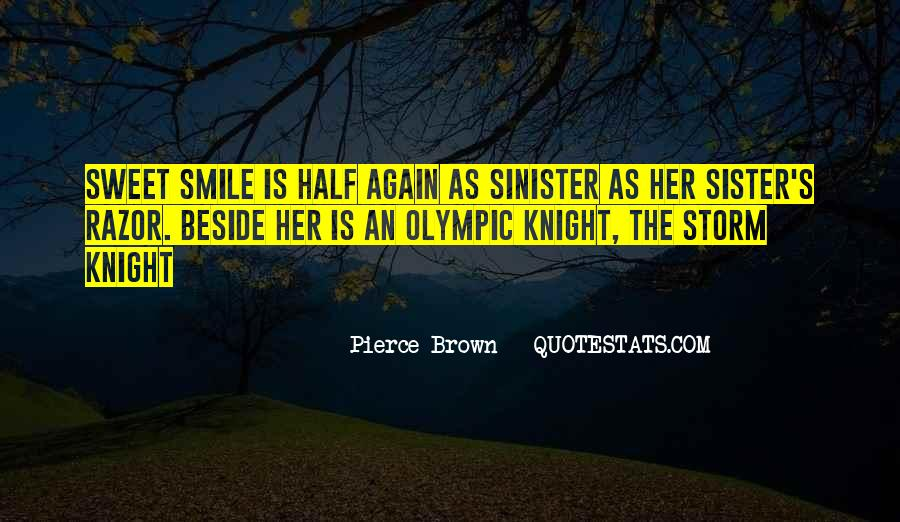 Quotes About Half Smile #1589100