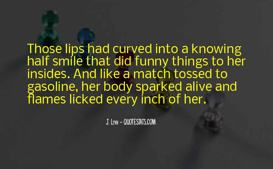 Quotes About Half Smile #1626158