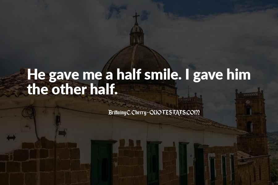 Quotes About Half Smile #1647035