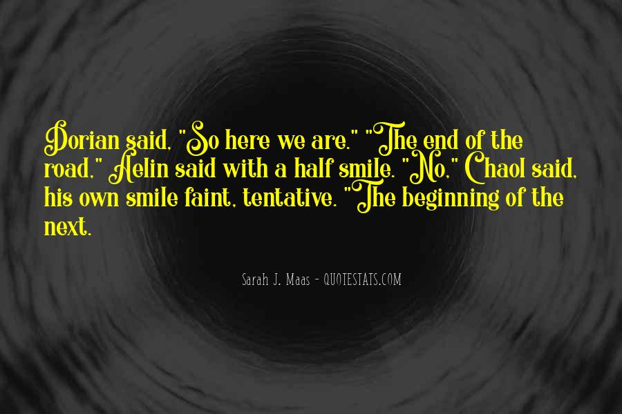 Quotes About Half Smile #221418