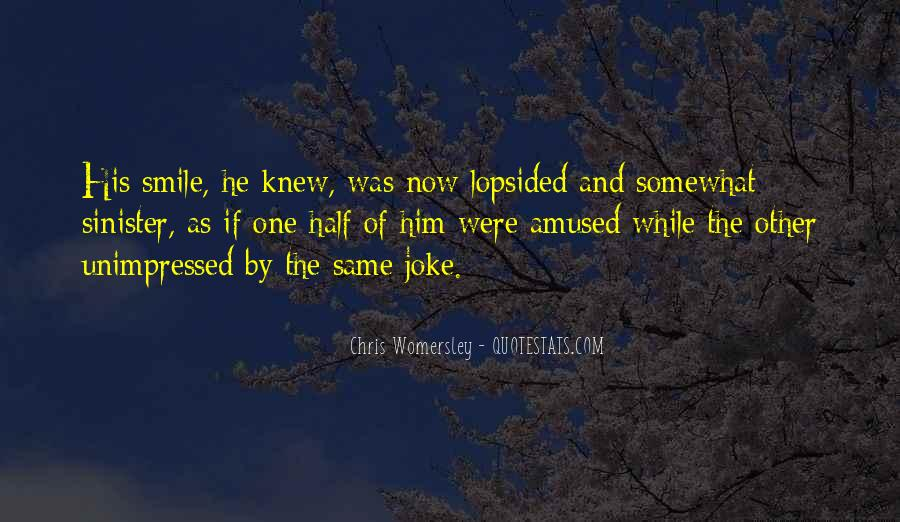 Quotes About Half Smile #405980