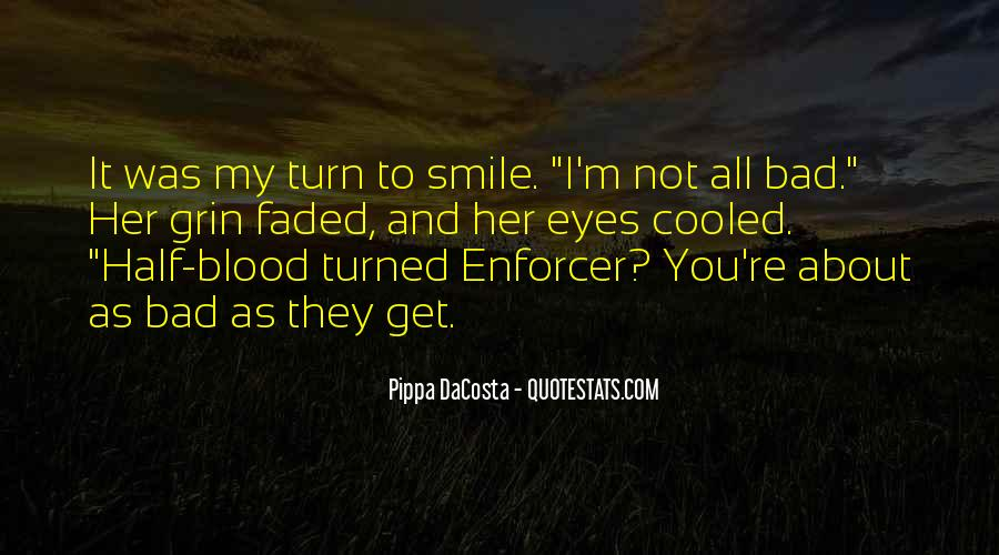 Quotes About Half Smile #666176