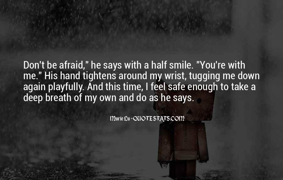 Quotes About Half Smile #70203